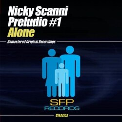 NICKY PRELUDIO #1 SCANNI - ALONE