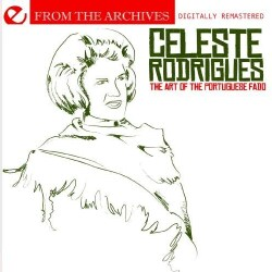 CELESTE RODRIGUES - ART OF THE PORTUGUESE FADO