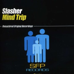 SLASHER - MIND TRIP