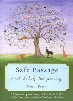 Safe Passage: Words to Help the Grieving (Paperback)