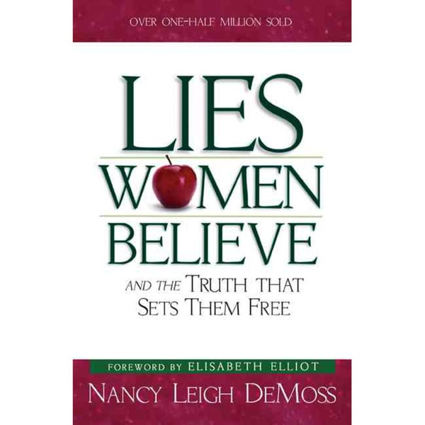 Lies Women Believe: And the Truth That Sets Them Free (Paperback)
