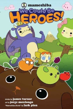 We Could Be Heroes! (Paperback)