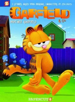 Garfield & Co. 6: Mother Garfield (Hardcover)