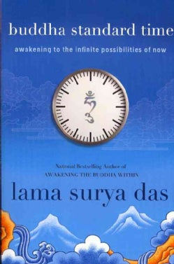 Buddha Standard Time: Awakening to the Infinite Possibilities of Now (Paperback)