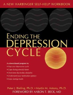 Ending the Depression Cycle: A Step-By-Step Guide for Preventing Relapse (Paperback)