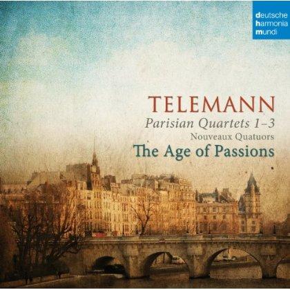 AGE OF PASSIONS - TELEMANN: PARISER QUARTETTE