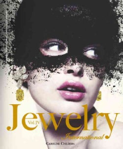 Jewelry International: The Original Annual of the World's Finest Jewelry (Hardcover)