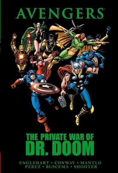 Avengers: The Private War of Dr. Doom (Hardcover)