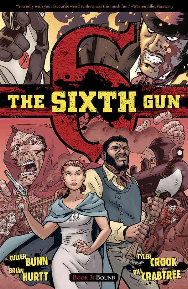 The Sixth Gun 3: Bound (Paperback)