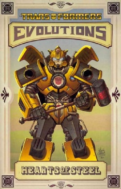 Transformers: Evolutions-Hearts of Steel (Paperback)