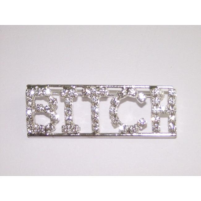 Detti Originals Silvertone 'BITCH' Clear Crystal Pin