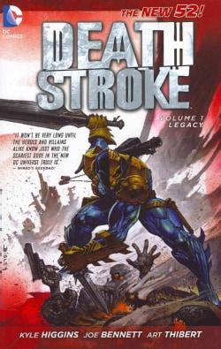 Deathstroke 1: Legacy (Paperback)