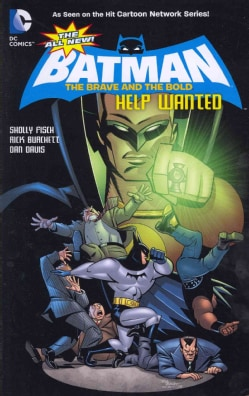 Batman the Brave and the Bold 2: Help Wanted (Paperback)