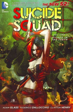 New 52 Suicide Squad 1: Kicked in the Teeth (Paperback)