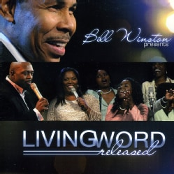 Bill Winston - Living Word Released
