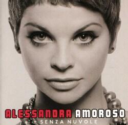 ALESSANDRA AMOROSO - SENZA NUVOLE
