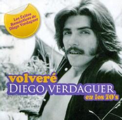 Diego Verdaguer - Volvere Diego Verdaguer En Los 70's