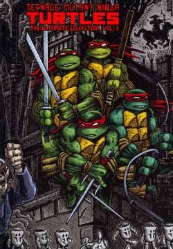 Teenage Mutant Ninja Turtles: The Ultimate Collection 3 (Hardcover)