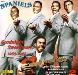 Spaniels - Goodnight Sweetheart