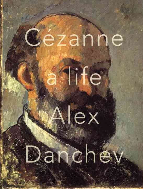 Cezanne: A Life (Hardcover)