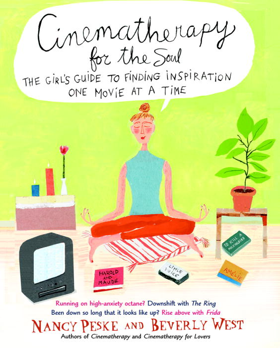 Cinematherapy for the Soul: The Girl's Guide to Finding Inspiration One Movie at a Time (Paperback)