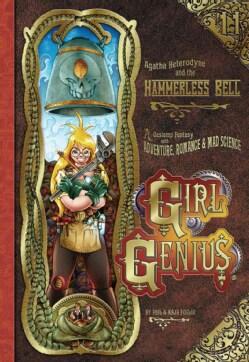 Girl Genius 11: Agatha Heterodyne & the Hammerless Bell (Paperback)