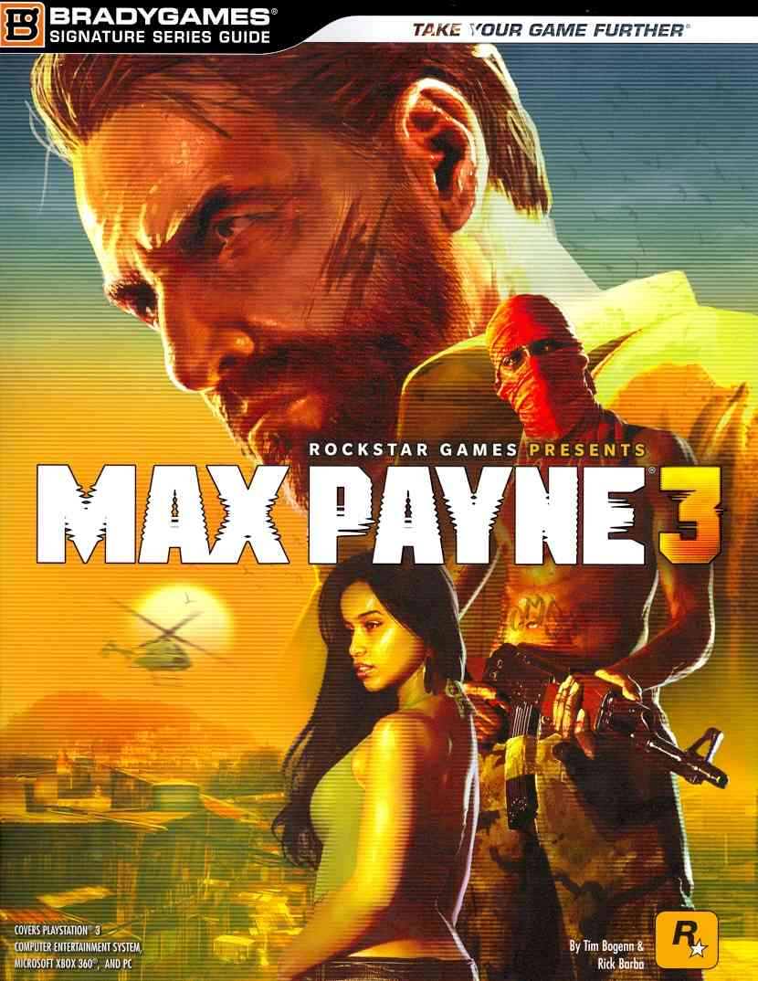 Max Payne 3: Signature Series Guide (Paperback)
