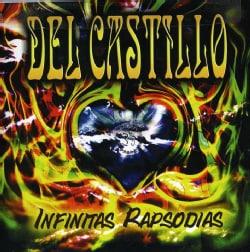 Del Castillo - Infinitas Rapsodias