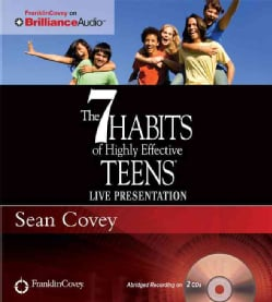 The 7 Habits of Highly Effective Teens: Live Presentation (CD-Audio)