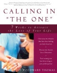 Calling in the One: 7 Weeks to Attract the Love of Your Life (Paperback)