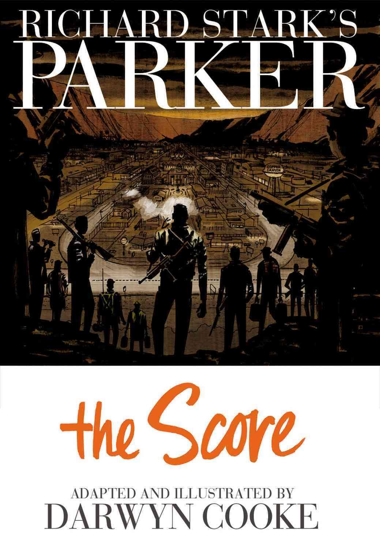 Richard Stark's Parker: The Score (Hardcover)