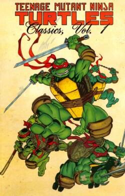 Teenage Mutant Ninja Turtles Classics, 1 (Paperback)