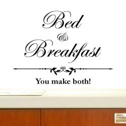 Vinyl 'Bed and Breakfast, You Make Both' Wall Decal