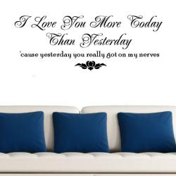 Vinyl 'I Love You More Today Than Yesterday' Wall Decal