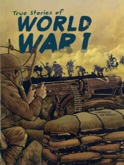True Stories of World War I (Paperback)