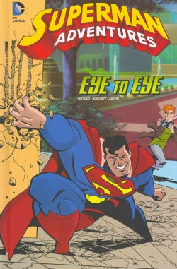 Superman Adventures: Eye to Eye (Hardcover)