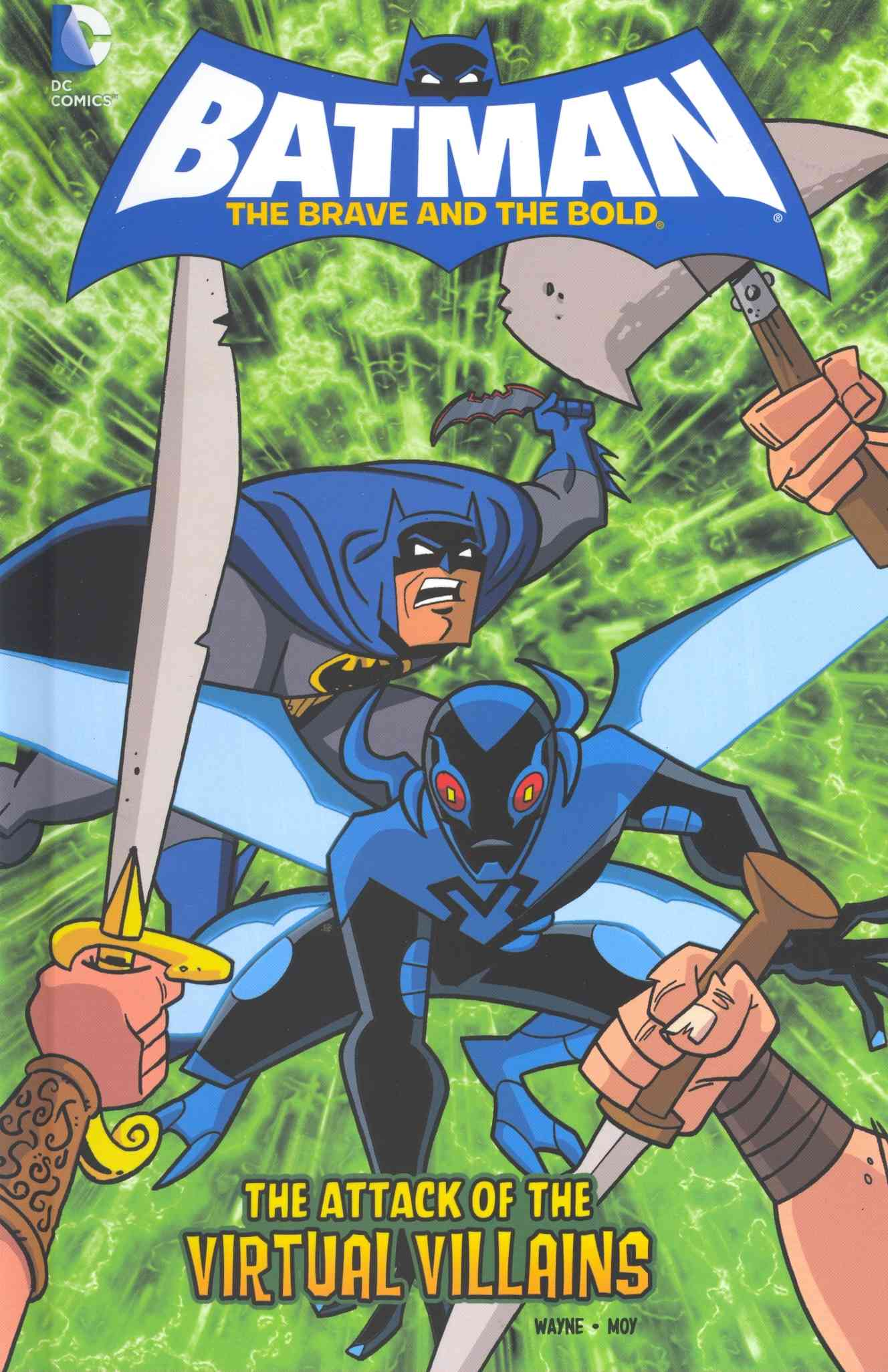 Batman the Brave and the Bold: The Attack of the Virtual Villains (Hardcover)