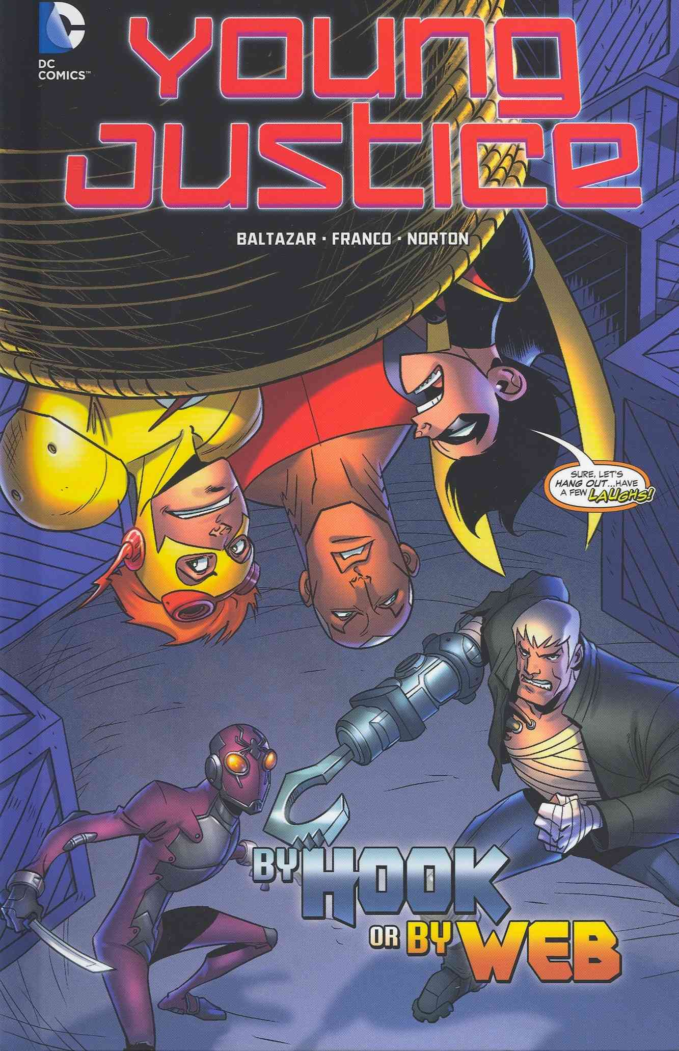 Young Justice 4: By Hook or by Web (Hardcover)