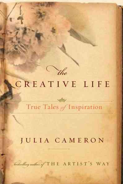 The Creative Life: True Tales of Inspiration (Paperback)
