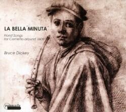 Bruce Dickey - La Bella Minuta