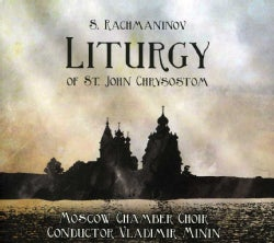 Moscow Chamber Choir - Rachmaninoff: Liturgy of St. John Chrysostom