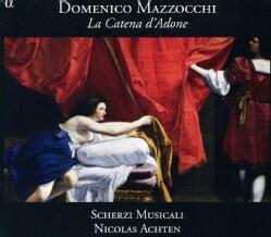 Nicolas Achten - Mazzocchi: La Catena D'Adone