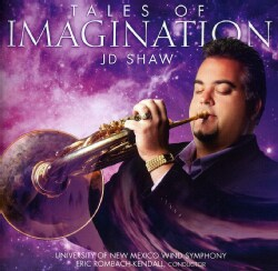 University of New Mexico Wind Symphony - Tales of Imagination