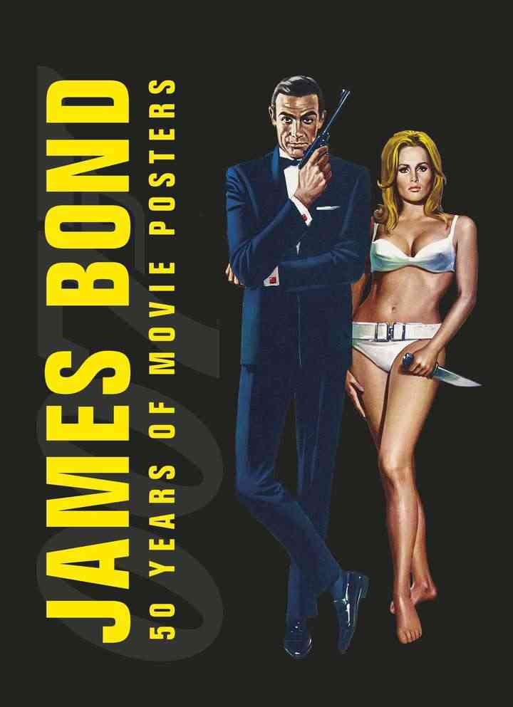 James Bond: 50 Years of Movie Posters (Hardcover)