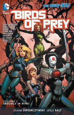Birds of Prey 1: Trouble in Mind (Paperback)