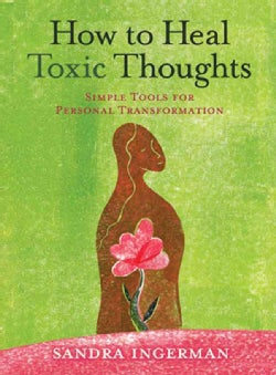 How to Heal Toxic Thoughts (Paperback)