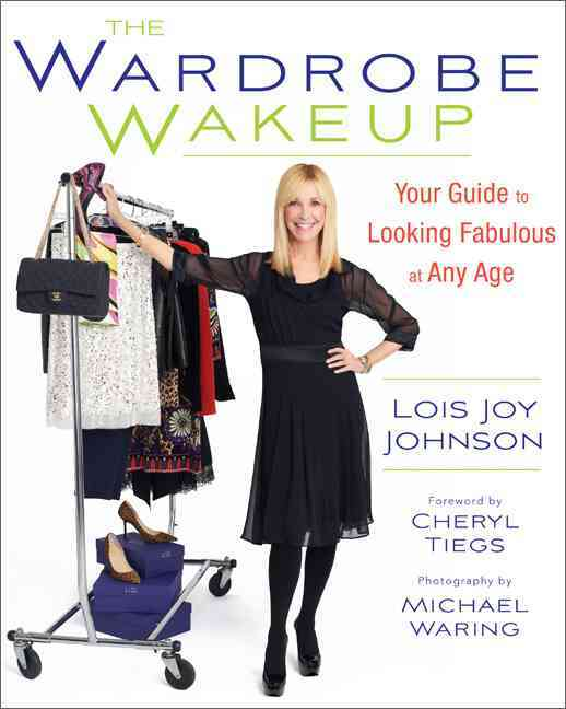 The Wardrobe Wakeup: Your Guide to Looking Fabulous at Any Age (Paperback)