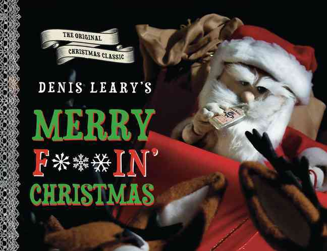 Denis Leary's Merry F#$in' Christmas(Hardback)