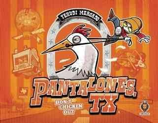 Pantalones, Tx: Don't Chicken Out (Hardcover)
