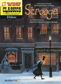 Classics Illustrated Deluxe 9: Scrooge: A Christmas Carol & A Remembrance of Mugby  (Paperback)